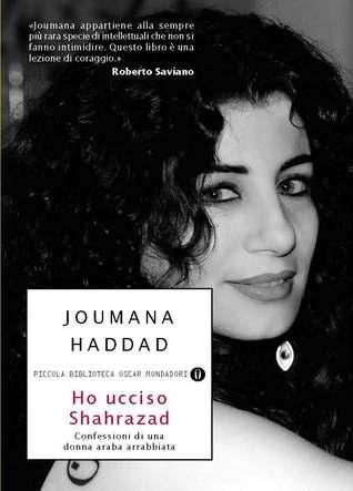 Ho ucciso Shahrazad: Confessioni di una donna araba arrabbiata