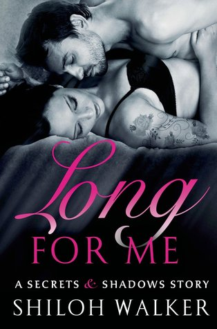 {Review} Long for Me by Shiloh Walker