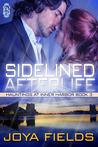 Sidelined Afterlife by Joya Fields