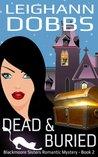 Dead & Buried by Leighann Dobbs