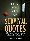 Life's Little Book of Survival Quotes