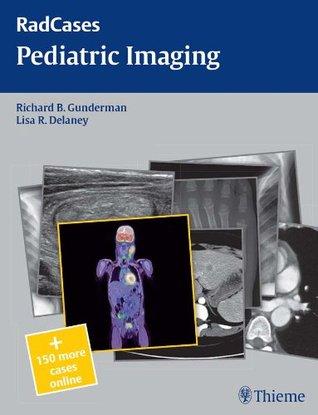 Pediatric Imaging (Rad Cases)