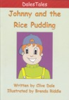 Johnny and the Rice Pudding