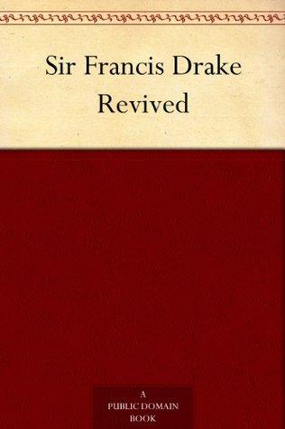 Sir Francis Drake Revived