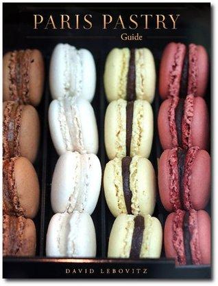 Paris Pastry Guide