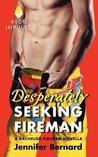 Desperately Seeking Fireman by Jennifer Bernard