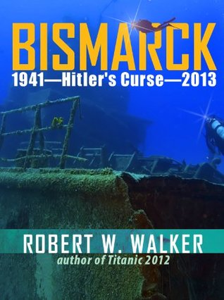 bismark-1941-hitler-s-curse-2013