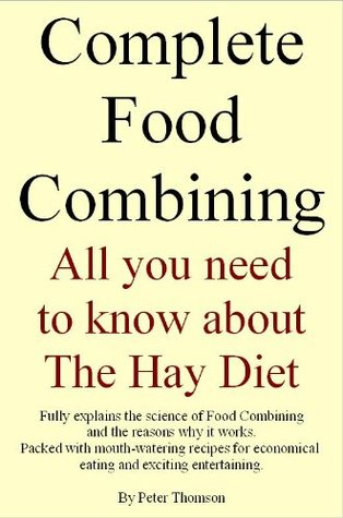 Complete Food Combining. All you need to know about the Hay Diet Download Epub Free