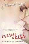 Every Kiss (Every Life, #2)