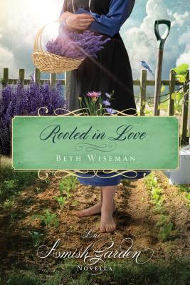 Rooted in love by Beth Wiseman