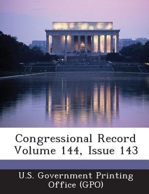 Congressional Record Volume 144, Issue 143