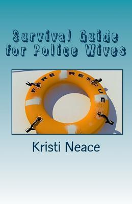 Survival Guide for Police Wives