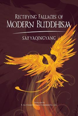 Rectifying Fallacies of Modern Buddhism