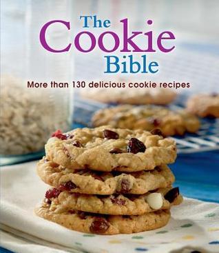 Ebook Cookie Bible by Publications International Ltd. read!