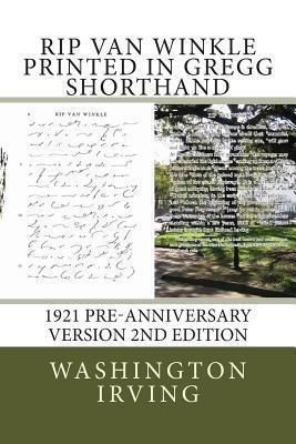 Rip Van Winkle - Gregg Shorthand - 2nd Edition: 1921 Preanniversary Version