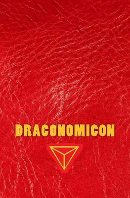 Draconomicon: The Magick & Traditions of Dragon Kings, Druids and the Pheryllt
