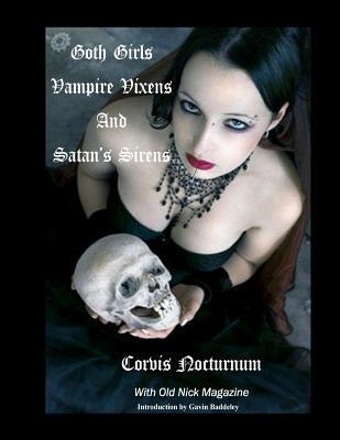 Goth Girls Vampire Vixen's and Satan's Sirens