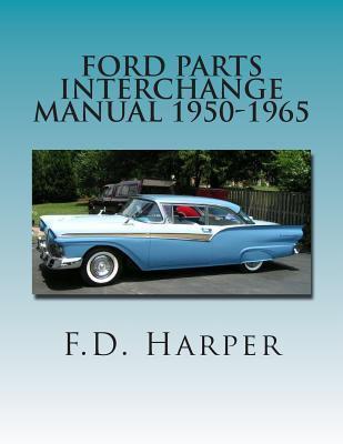 Ford Parts Interchange Manual 1950-1965