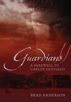 guardians-ii-a-farewell-to-carlos-santiago