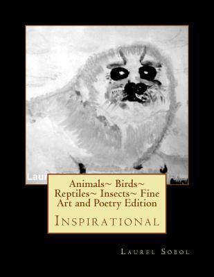 animals-birds-reptiles-insects-fine-art-and-poetry-edition