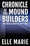 Chronicle of the Mound Builders