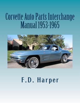 Corvette Auto Parts Interchange Manual 1953-1965