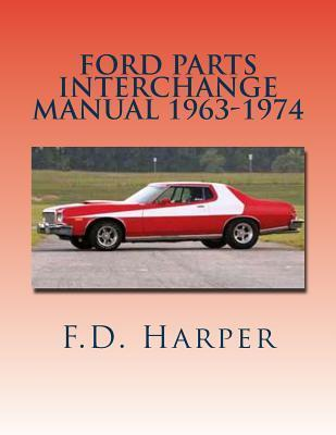 Ford Parts Interchange Manual 1963-1974