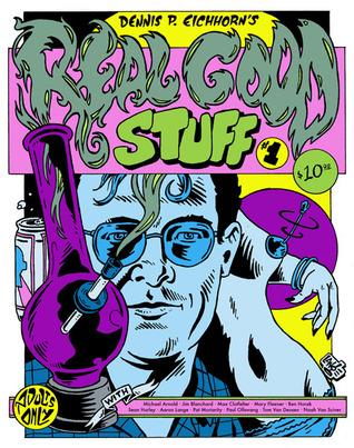 Dennis P. Eichorn's Real Good Stuff # 1 & 2