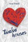 Twelve Houses