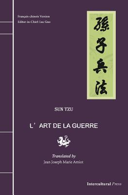 L'Art de la Guerre: Fran�ais-chinois Version