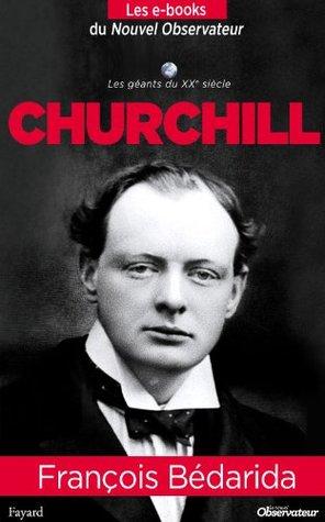 Churchill (Nouvel Observateur, Les geants du XX ème siècle) (French Edition)