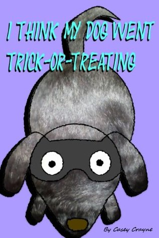 i-think-my-dog-went-trick-or-treating