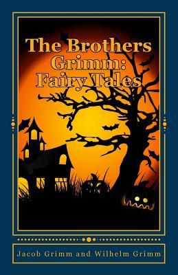 The Brothers Grimm: Fairy Tales