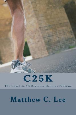 c25k-the-couch-to-5k-beginner-running-program