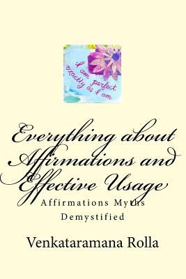 Everything about Affirmations and Effective Usage: Affirmations Myths Demystified