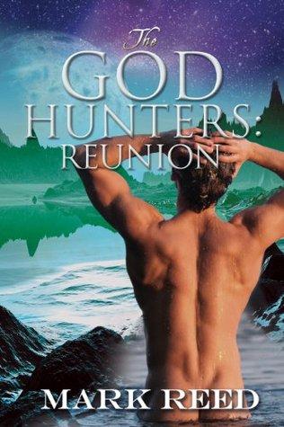 Reunion (TheGod Hunters, #2)