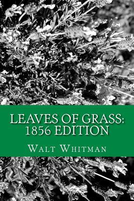Leaves of Grass: 1856 Edition