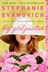 Big Girl Panties by Stephanie Evanovich