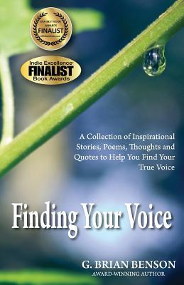 finding-your-voice-a-collection-of-stories-poems-thoughts-and-quotes-to-help-you-find-your-true-voice