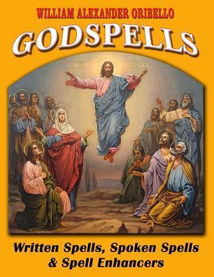 Godspells: Written Spells, Spoken Spells and Spell Enhancers