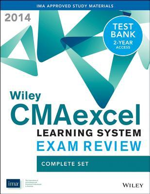 Wiley Cmaexcel Learning System Exam Review 2014 + Test Bank Complete Set