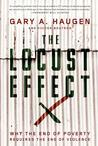 The Locust Effect by Gary A. Haugen