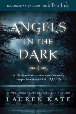 Angels in the Dark (Fallen Shorts, #0.1-3.8)