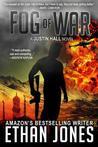 Fog of War (Justin Hall, #3)