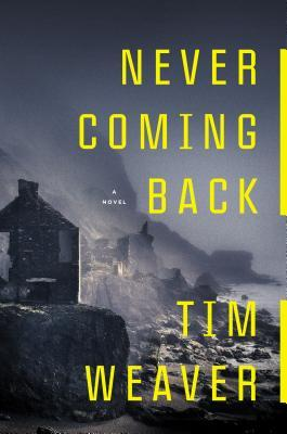 never coming back david raker 4 by tim weaver