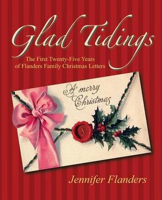 Glad Tidings by Jennifer Flanders