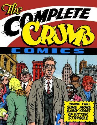 The Complete Crumb Comics, Vol. 2: Some More Early Years of Bitter Struggle