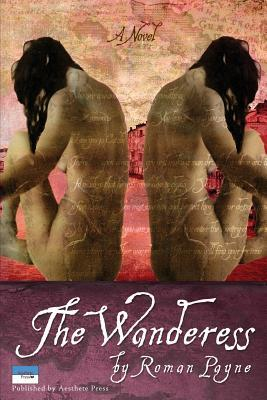 The Wanderess par Roman Payne
