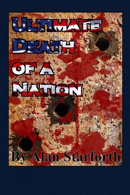 The Ultimate Death of a Nation
