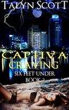 Captiva Craving (Six Feet Under, #2)